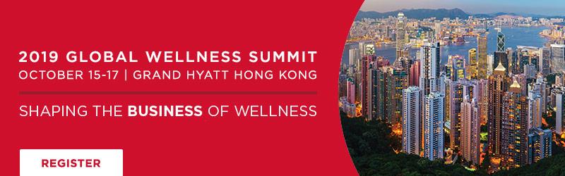 Global Wellness Summit | October 15-17, 2019 | Grand Hyatt Hong Kong