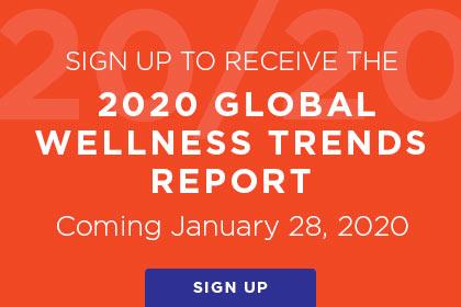 Wellness Trends 2020.2020 Global Wellness Trends Sign Up Global Wellness Summit