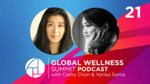 E21: Embracing the Asian Century with Cathy Chon & Yoriko Soma