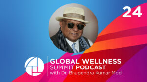 E24: Creating a Happy, Healthy & Wealthy Future with Dr. Modi