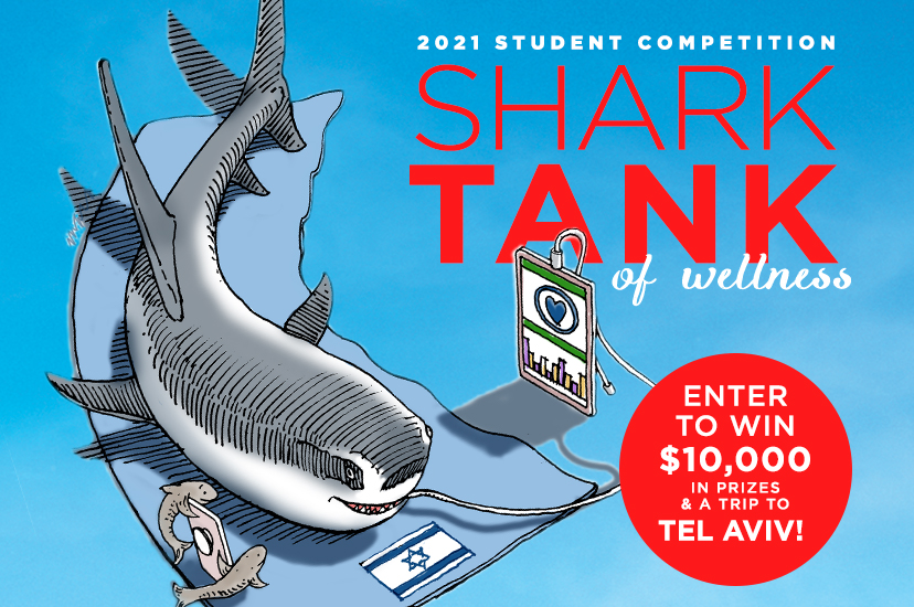 "2021 ""Shark Tank of Wellness"" to Award Students for Innovative Wellness Ideas"